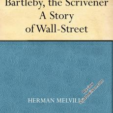 Melville, Herman - Bartleby, the Scrivener