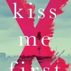 Moggach, Lottie - Kiss Me First