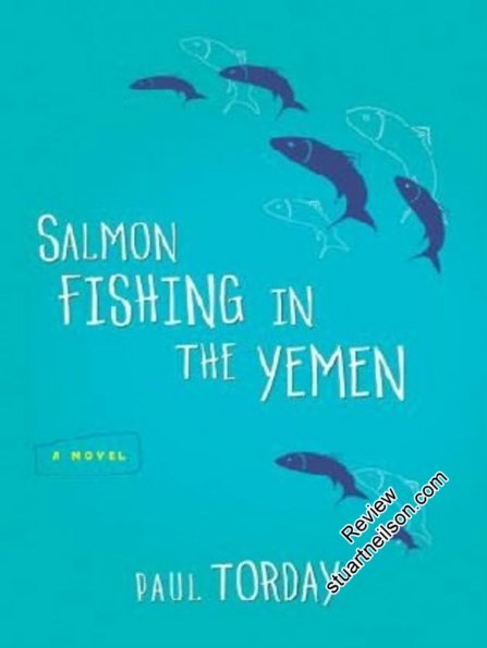 Torday, Paul - Salmon Fishing in the Yemen
