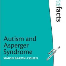 Baron-Cohen, Simon (2008) Autism and Asperger Syndrome (The Facts)
