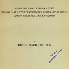 Maudsley, Henry (1879) The Pathology of Mind